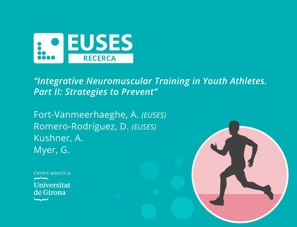 Dos professors d'EUSES participen en la segona part de l'estudi: Entrenament neuromuscular integrador en atletes joves: Estratègies per prevenir lesions i millorar el rendiment