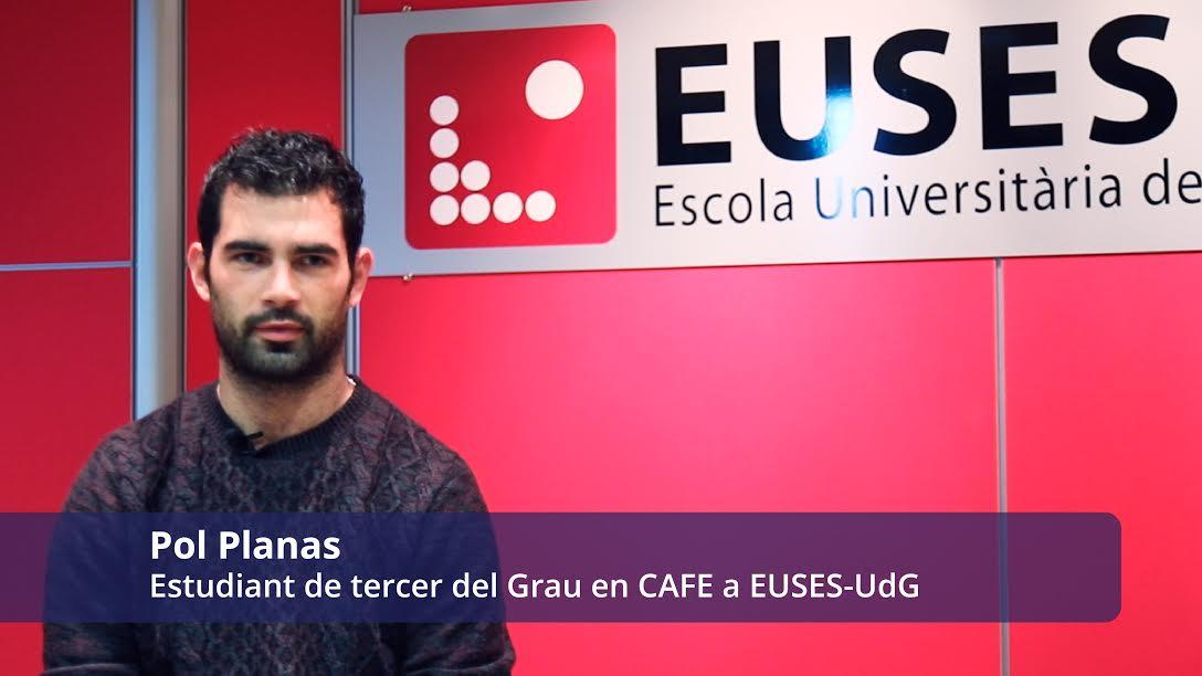L'alumne, Pol Planas compagina els seus estudis del Grau en Ciències de l'Activitat Física i l'Esport a EUSES-UdG amb la seva tasca professional al Barça Benjamí. Coneix la seva experiència