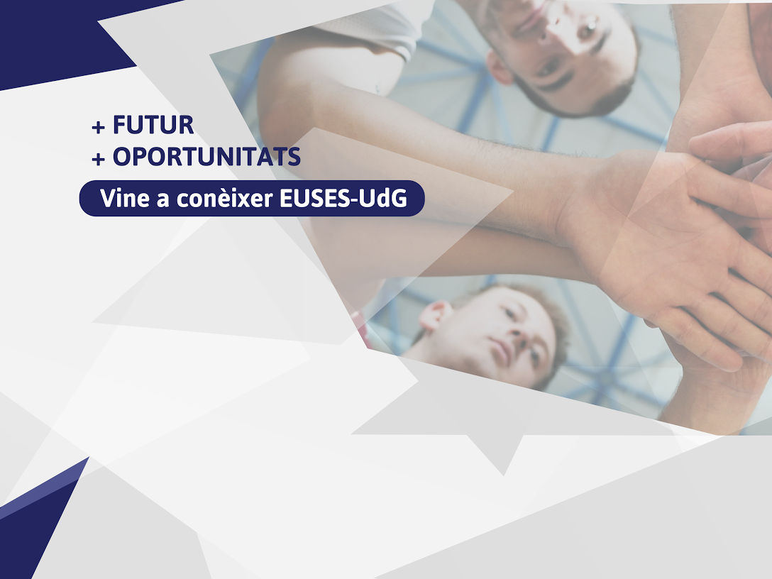 EUSES-UdG, la Universitat de la Salut i l'Esport, celebrarà una nova edició de les Jornades de Portes Obertes