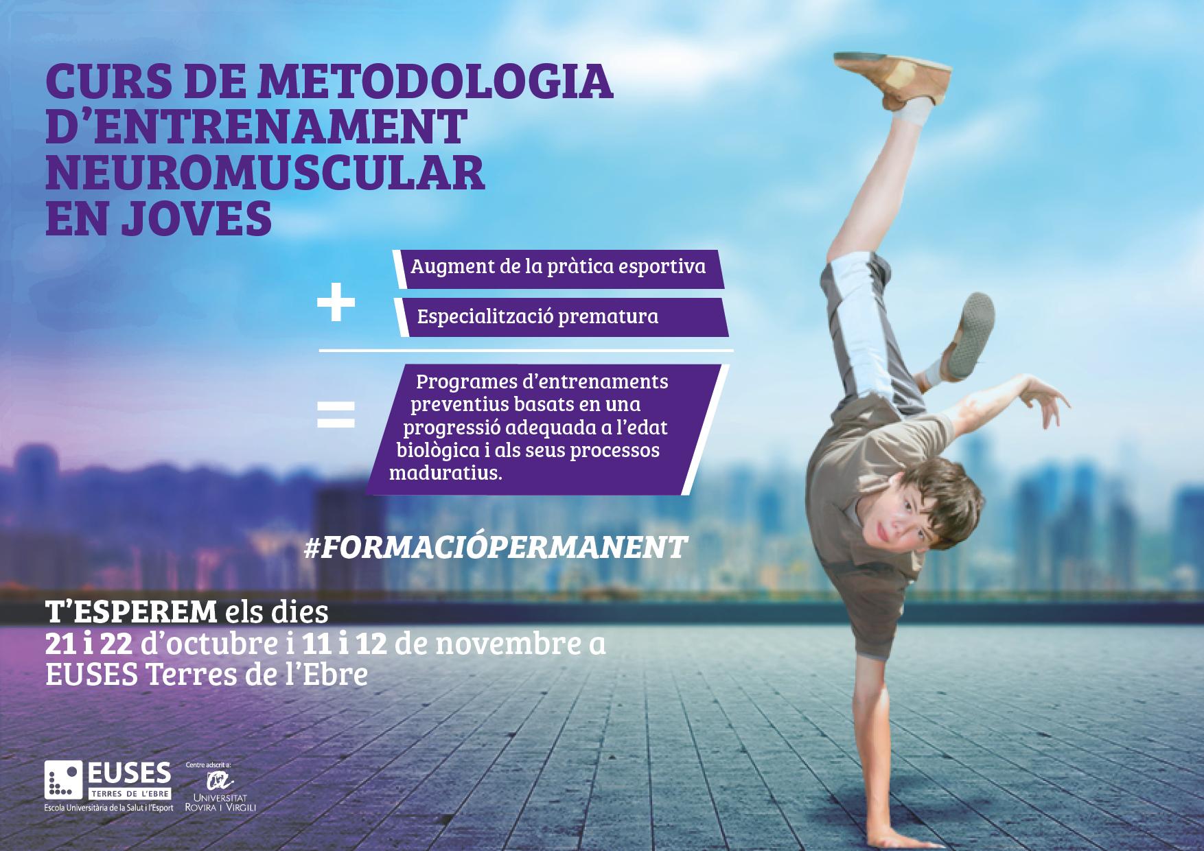 EUSES Terres de l'Ebre dóna resposta a les necessitats del sector de l'esport amb el 'Curs de metodologia d'entrenament neuromuscular en joves', una formació al dia dels molts canvis que es produeixen en aquest àmbit