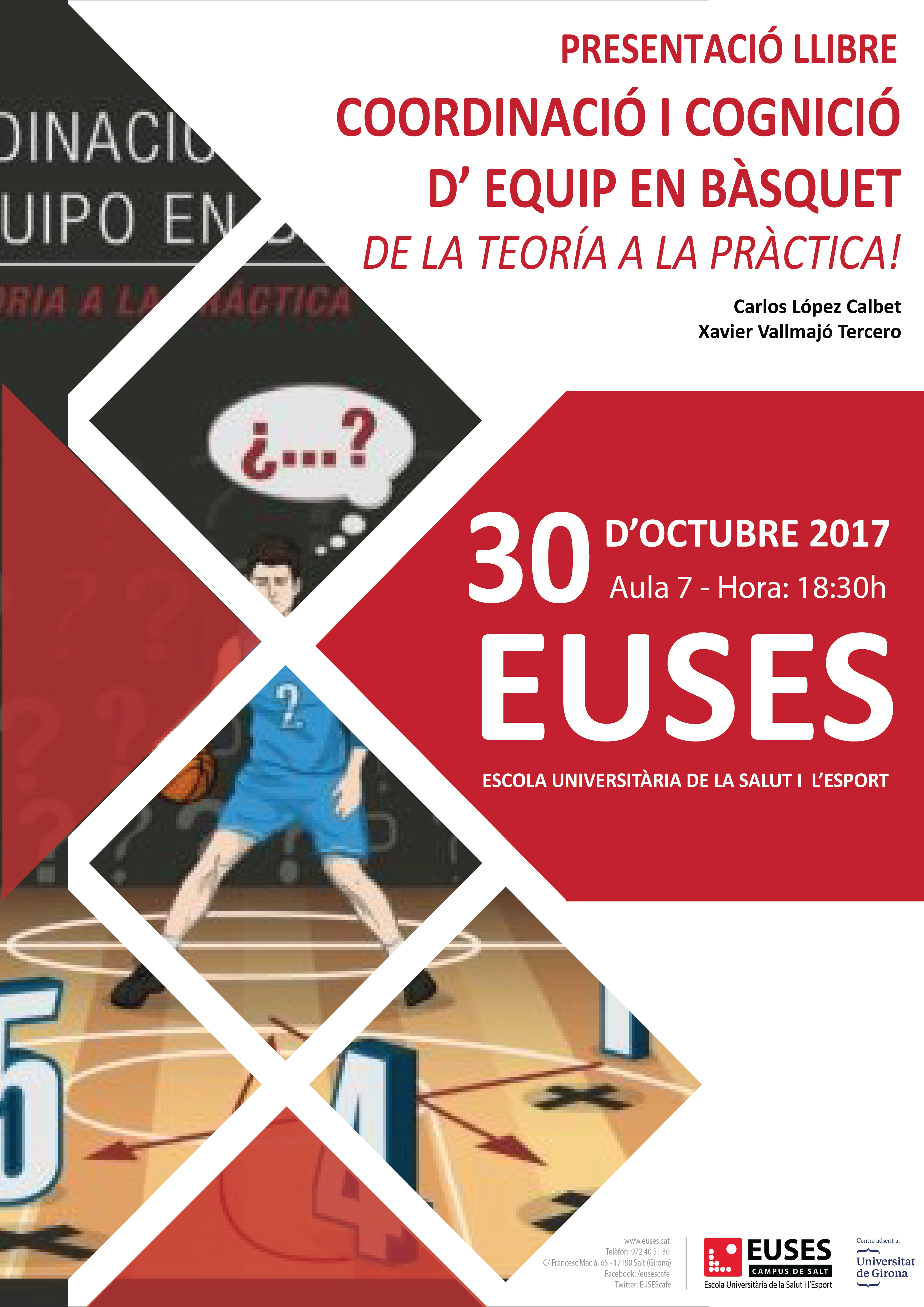 """El professor Carlos López presenta el dilluns dia 30 a EUSES el llibre """"Coordinació i cognició d'equip en bàsquet. De la teoria a la pràctica"""""""