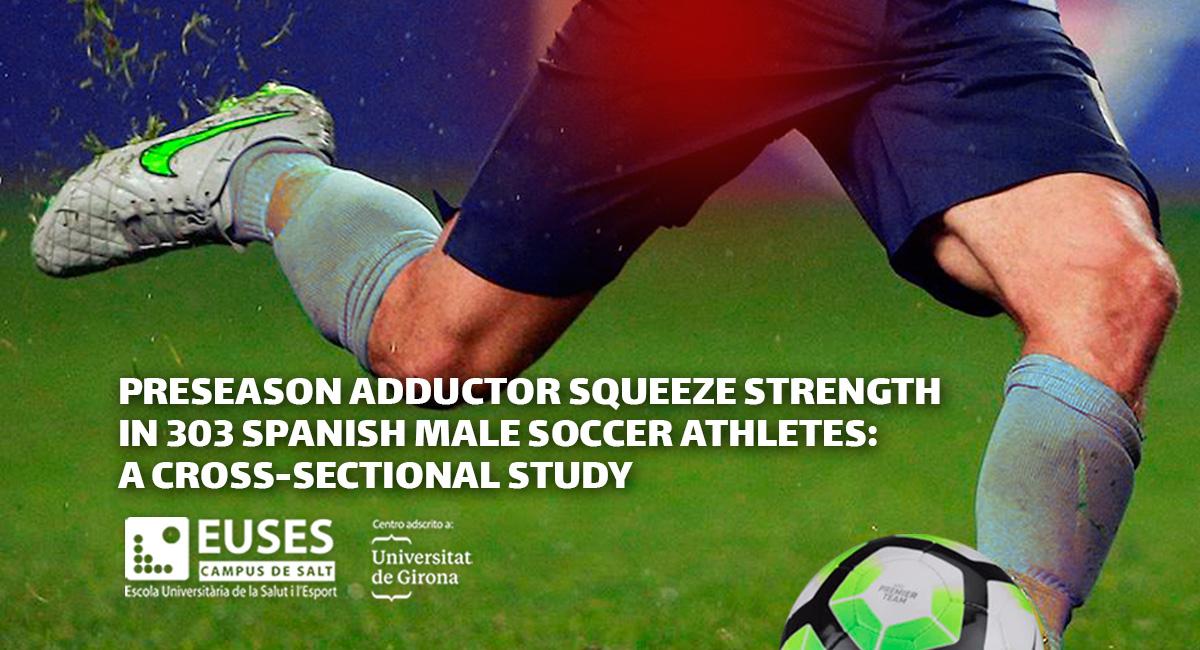 Los profesores de EUSES-UdG, Ernest Esteve y Jordi Vicens han realizado un estudio analizando la relación entre las lesiones inguinales y la fuerza en futbolistas durante la pretemporada