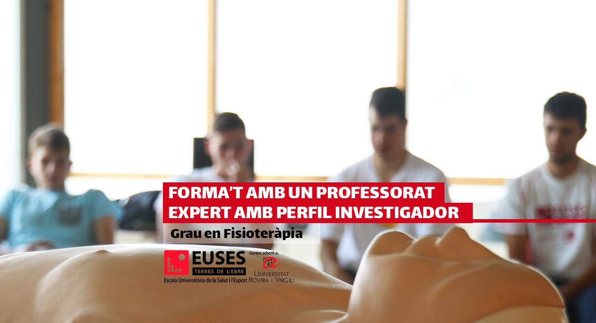 Grau en Fisioteràpia d'EUSES Terres de l'Ebre: forma't amb un professorat expert amb perfil investigador