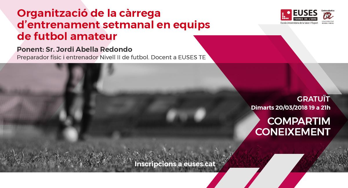L'organització de la càrrega d'entrenament en equips de futbol amateur, protagonista de la primera càpsula formativa d'EUSES-URV