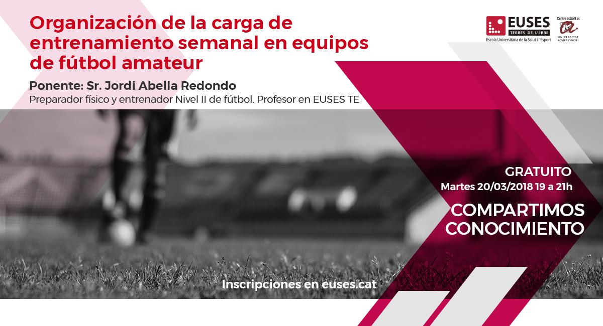 La organización de la carga de entrenamiento en equipos de fútbol amateur, protagonista de la primera cápsula formativa de EUSES-URV