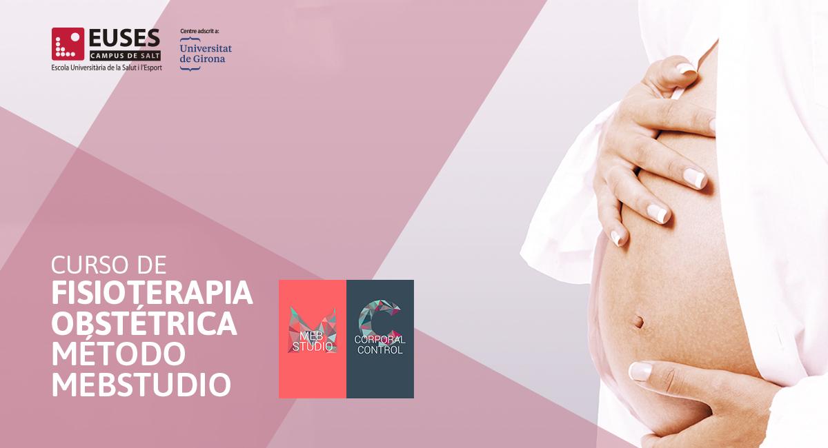 EUSES-UdG presenta el nuevo Curso de Fisioterapia Obstétrica · Método Mebstudio