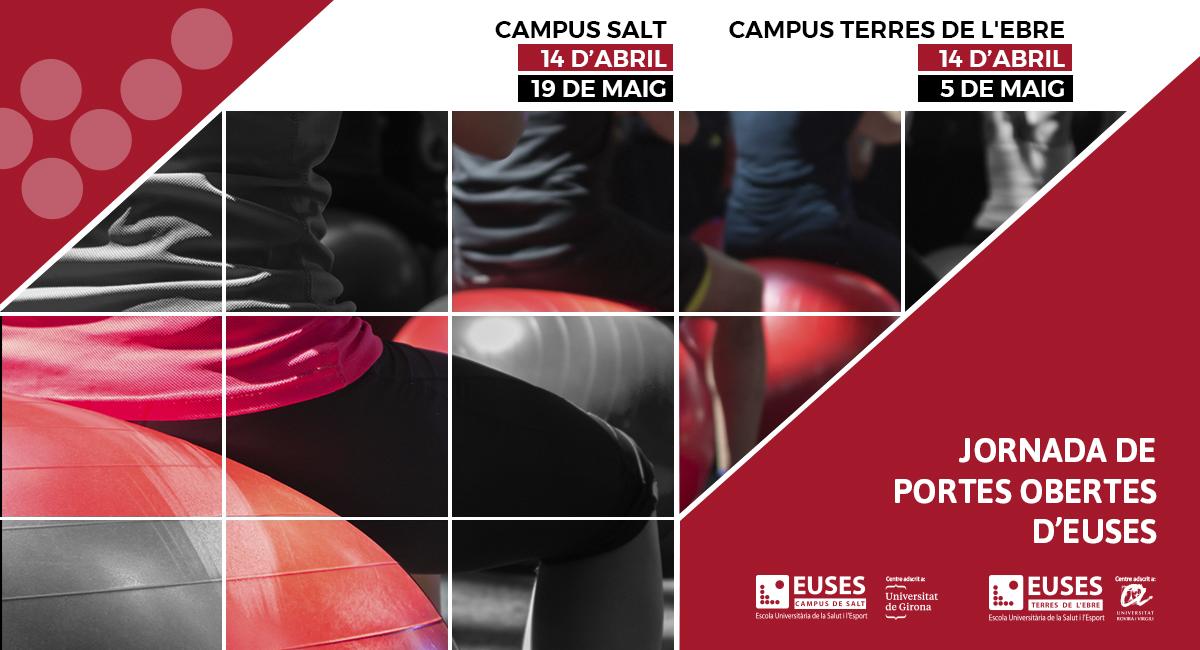 Vine a la Jornada de Portes Obertes d'EUSES, la Universitat de la Salut i de l'Esport. Prepara el teu futur!
