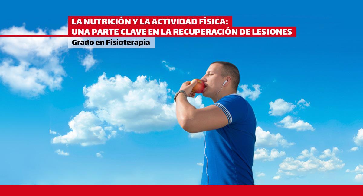 La nutrición y la actividad física: una parte clave en la recuperación de lesiones