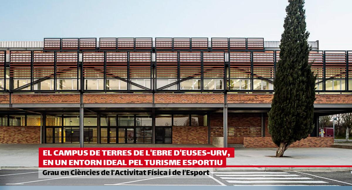 Sabies que el Campus de Terres de l'Ebre d'EUSES URv està a tocar de dues poblacions amb el segell de Destinació de Turisme Esportiu?