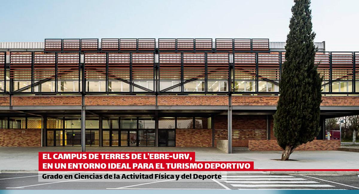 ¿Sabías que el Campus de Terres de l'Ebre de EUSES-URv está al lado de dos poblaciones con el sello de Destino de Turismo Deportivo?