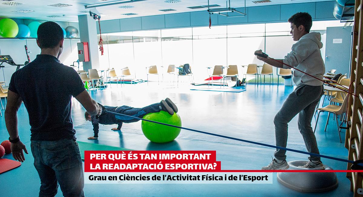 Per què és tan important la readaptació esportiva? Estudia el Grau en Ciències de l'Activitat Física i de l'Esport a EUSES-UdG