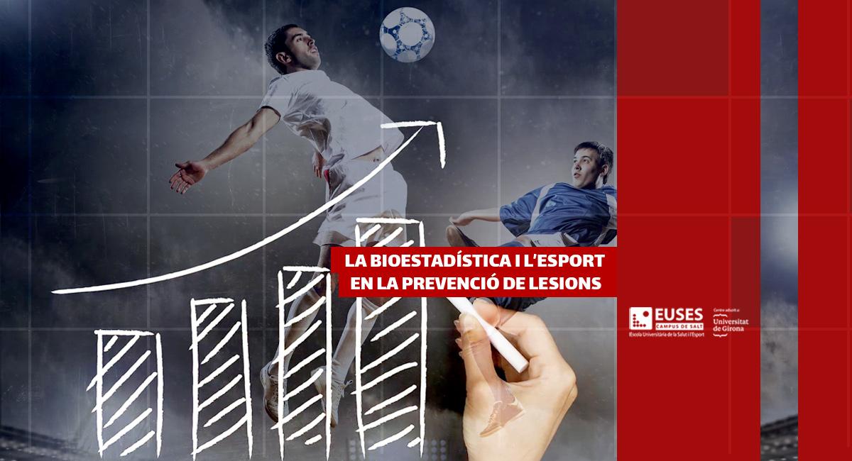 La bioestadística i l'esport en la prevenció de lesions