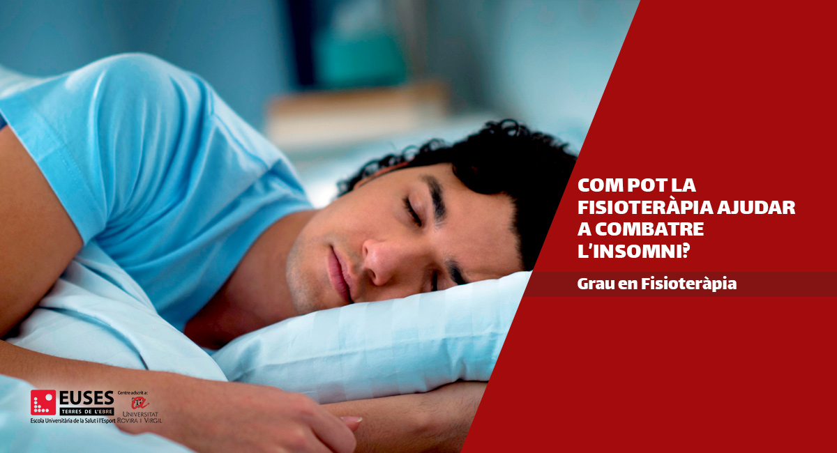 Com pot la fisioteràpia ajudar a combatre l'insomni?