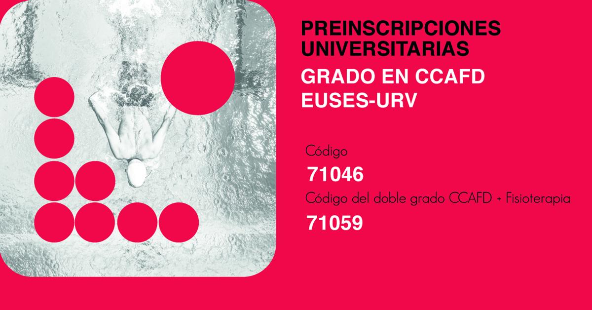 Abiertas las preinscripciones universitarias. Estudia el Grado en CCAFD en EUSES-URV, con el código 71046.