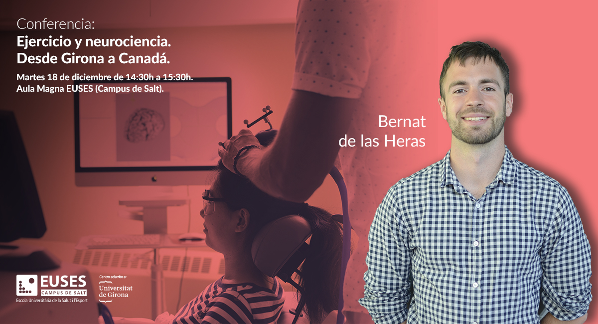 Bernat de las Heras (McGill University) realizará una conferencia sobre ejercicio y neurociencia en el Campus de Salt
